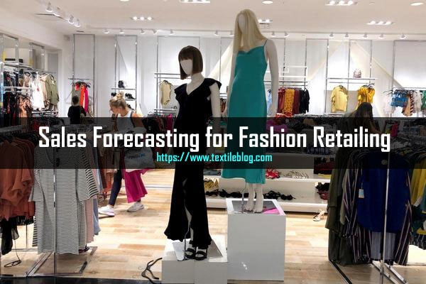 sales forecasting in fashion retailing