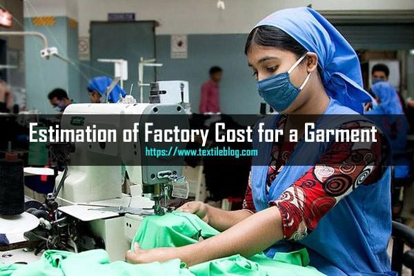 estimate garment factory cost