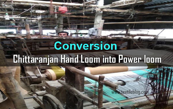 conversion Chittaranjan Hand Loom