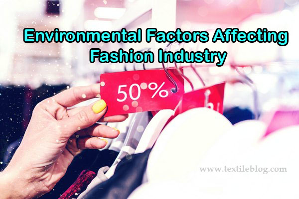 Environmental Factors Affecting Fashion